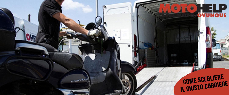 come scegliere il giusto corriere trasporto moto